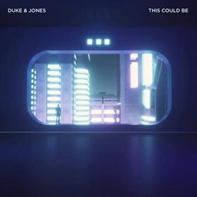 DUKE & JONES - THIS COULD BE